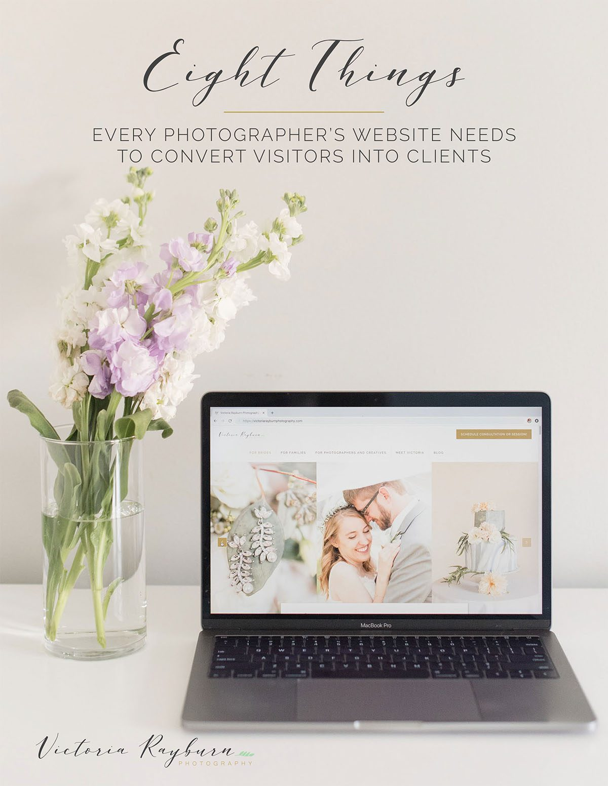 Eight Things Your Photography Website Needs to Convert Website Visitors into Clients